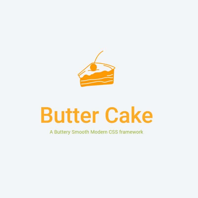 Butter Cake - Modern CSS framework