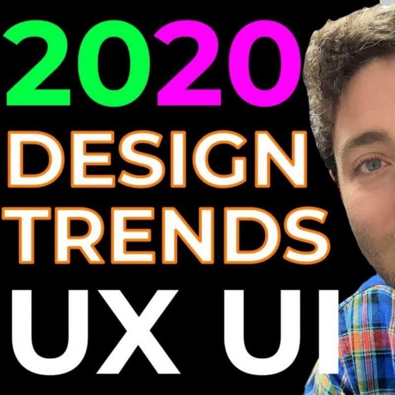 Design Trends 2020 - for UX UI DESIGNERS