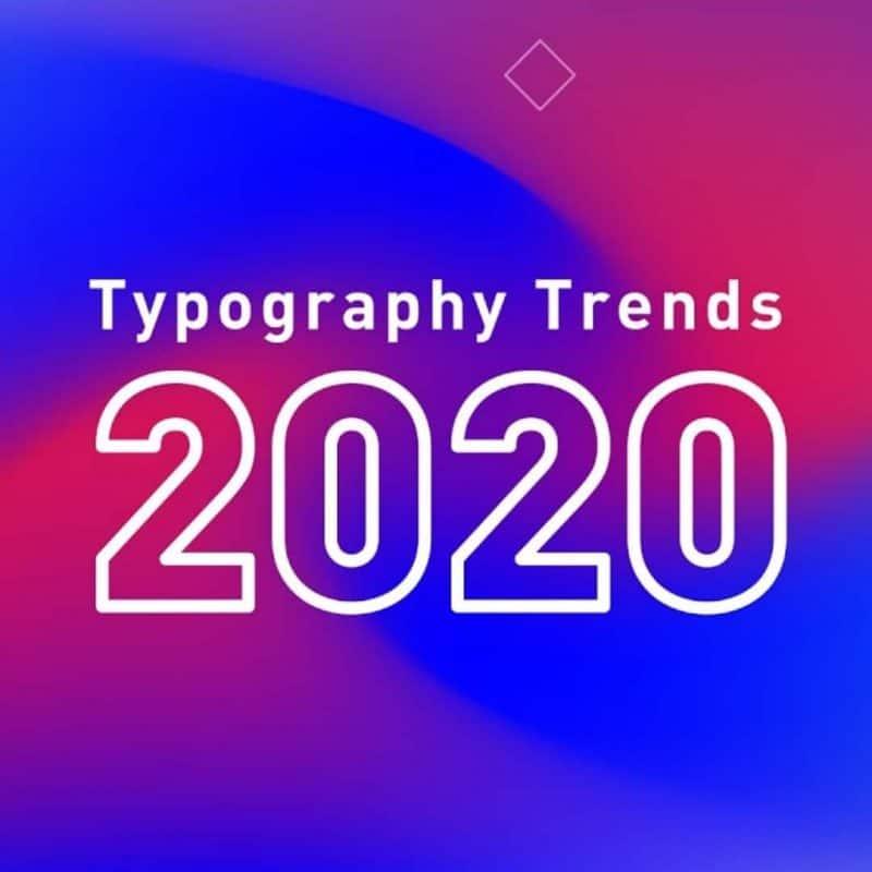 Typography Trends (2020)