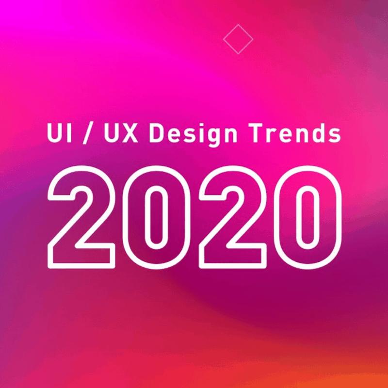 UI/UX Design Trends (2020)