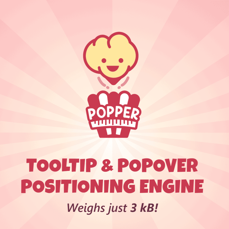 Popper - Tooltip & Popover Positioning Engine